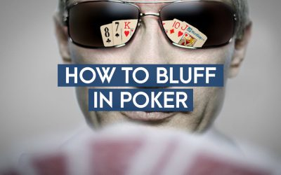 When To Bluff In Poker And How To Do It Well