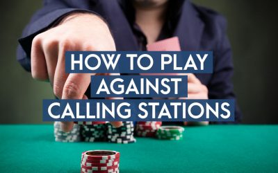 How To Play Against Calling Stations